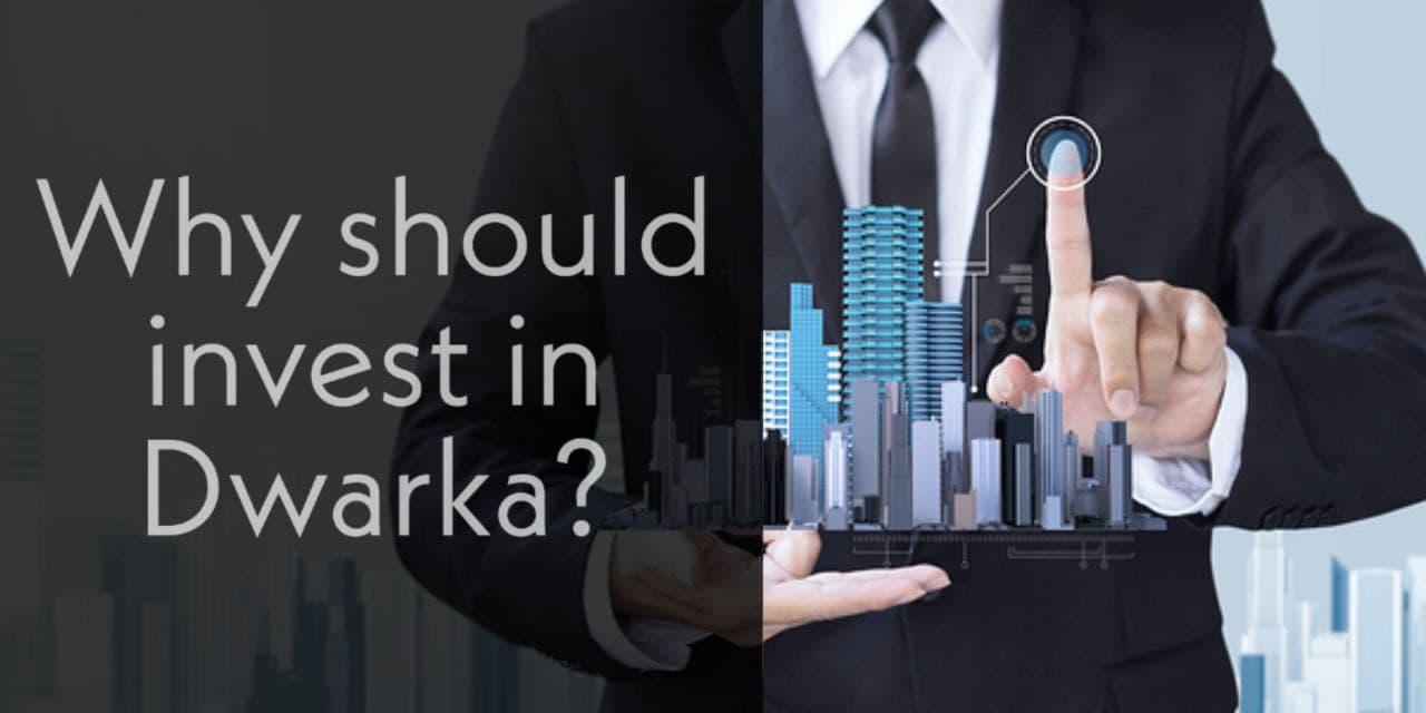 Why should invest in Devbhumi Dwarka?